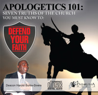 Apologetics 101: Seven Truths of the Church You Must Know to Defend Your Faith (CD)