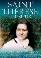 Saint Therese of Lisieux: Prayers & Devotions - Catholic Truth Society (Booklet)