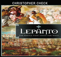 Lepanto: The Battle that Saved the West - Christopher Check - Catholic Answers (3 CD Set)