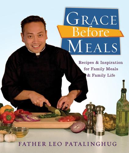 Grace Before Meals - Fr Leo Patalinghug (Paperback)