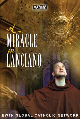 A Miracle in Lanciano - EWTN (DVD)