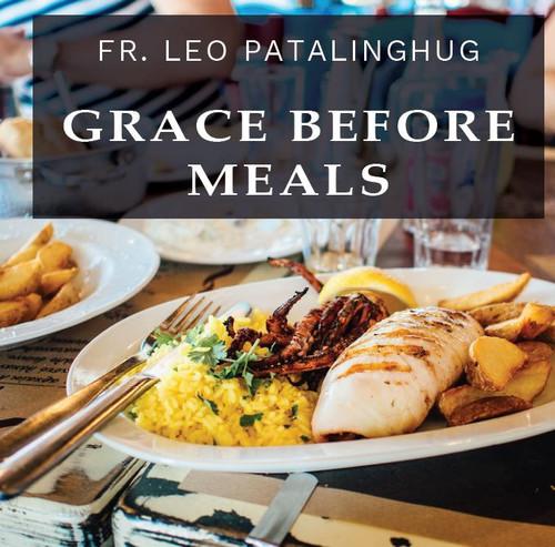 Grace Before Meals - Fr Leo Patalinghug (CD)