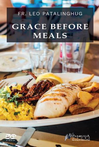 Grace Before Meals - Fr Leo Patalinghug (DVD)