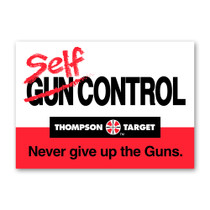 Thompson Target's Self Control vs. Gun Control 2nd Amendment Gun Rights Poster