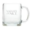 NAUGHTY OR NICE LARGE MUG (GLASS)