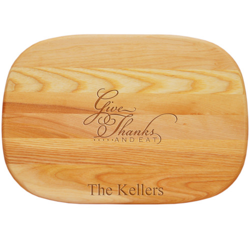 """EVERYDAY BOARD: 15"""" x 10"""" MEDIUM GIVE THANKS AND EAT PERSONALIZED"""