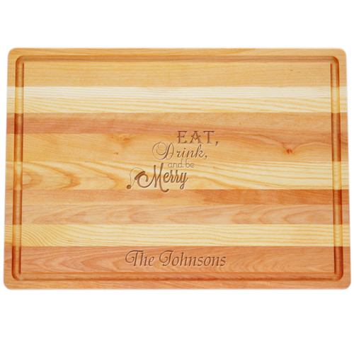 "Large Master Cutting Board 20"" X 14.5"" - Personalized Eat, Drink, and Be Merry"