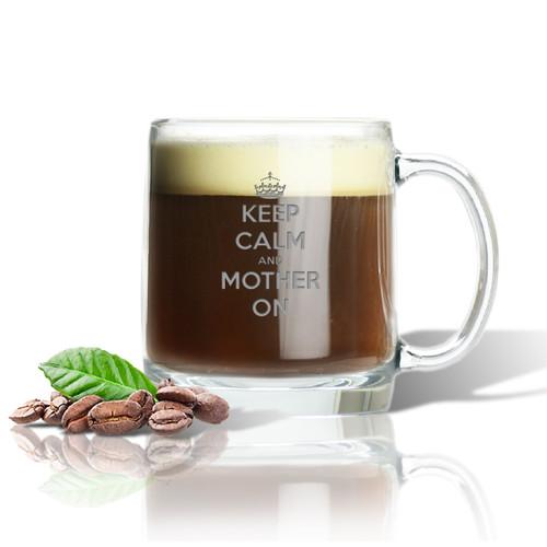 LARGE MUG (GLASS) : KEEP CALM and MOTHER ON