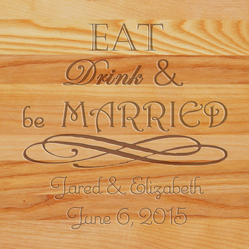 Cutting Board - Personalized (EAT DRINK MARRIED)