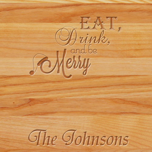 Cutting Board - Personalized (EAT DRINK MERRY)
