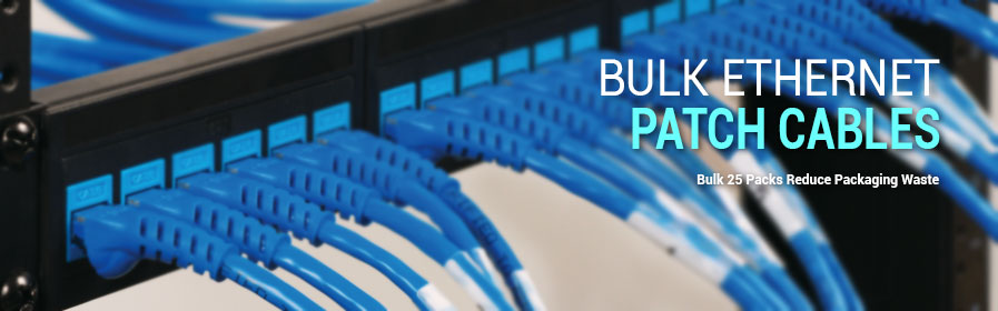 Bulk Ethernet Patch Cables - Bulk 25 Packs Reduce Packing Waste