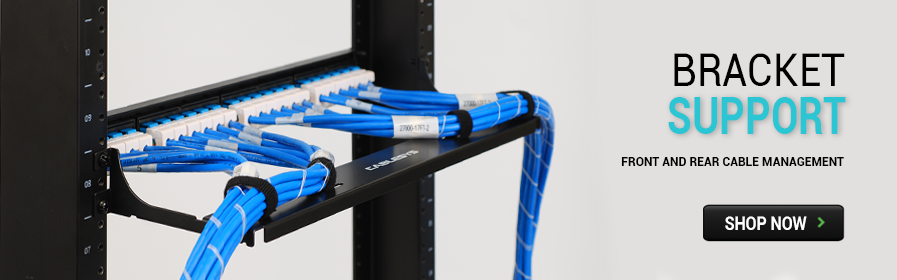 Bracket Support - Front and Rear Cable Management