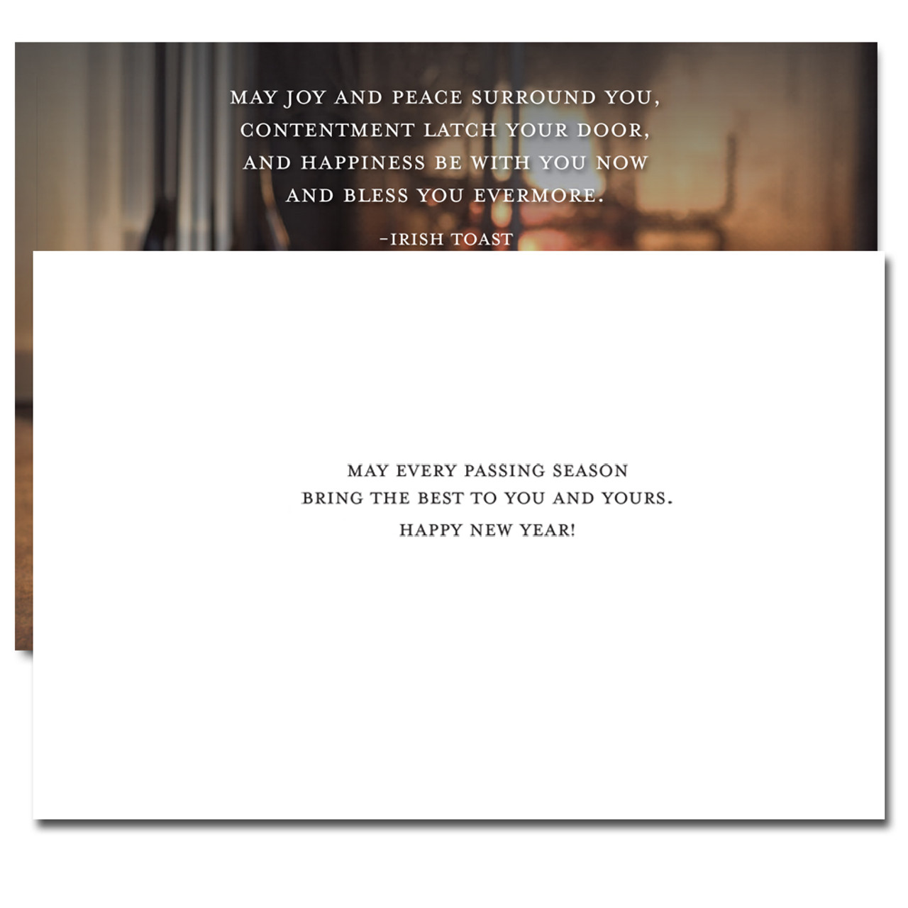 Joy and Peace New Year's Card: inside reads, May every passing season bring the best to you and yours. Happy New Year!