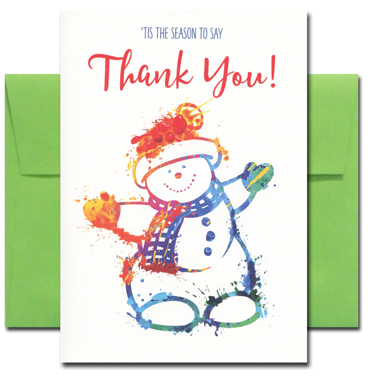 Thank You Card: 'Tis the Season has a brightly colored snowman design and the words, 'Tis the season to say Thank You