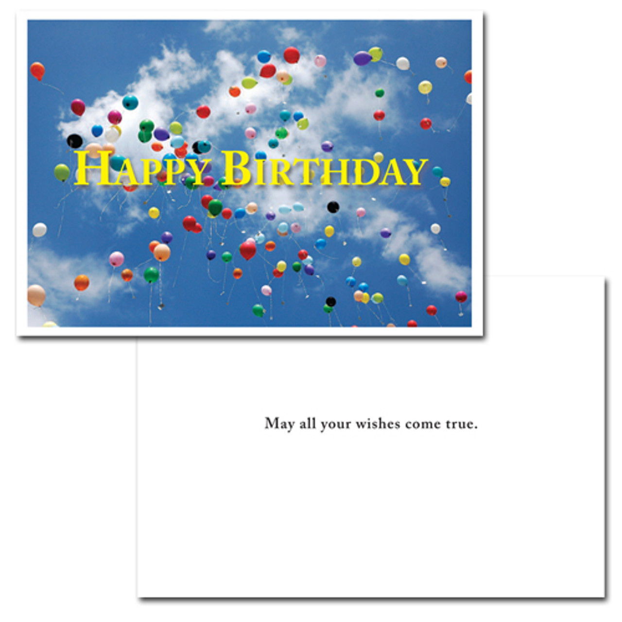 """Cover of Business Birthday Card Flying balloons showing many multi-colored balloons flying high into a blue sky with the words """"Happy Birthday"""" in big yellow letters. Inside of business birthday card has a white background and the words """"May All Your Wishes Come True"""" in black text"""
