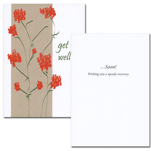 "Get Well Card - Wildflowers is an illustration of a plant with red flowers and the words ""get will...."" in script lettering inside: Get Well Card-Wildflowers inside are the words ""....Soon!  Wishing you a speedy recovery!"" on a white background and space to write a sympathy message from a medical professional, business associate or personal relationship"