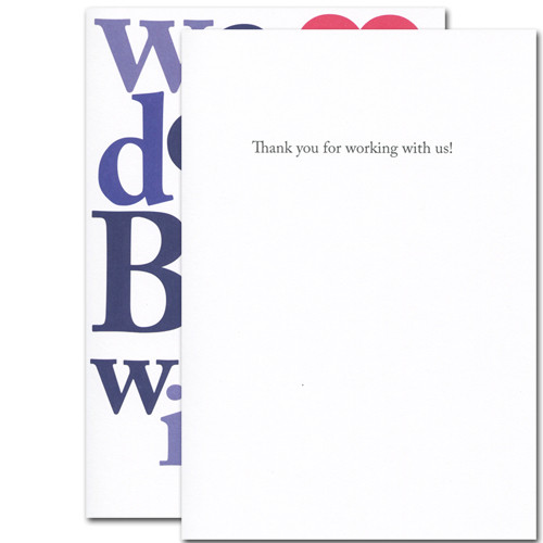 """Inside of the Big Appreciation Business Valentine  are the words """"thank you for working with us"""".  There is plenty of white space to write a personalized business appreciation message."""
