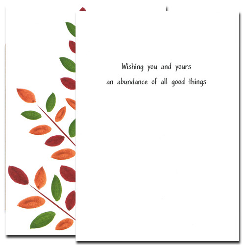 "Inside of Brilliant Branch Thanksgiving Card. Greeting reads, ""Wishing you and yours an abundance of all good things."""