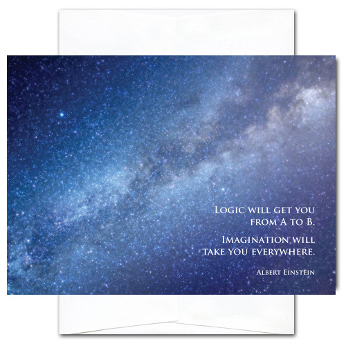 """Milky Way New Year Card has a photo of the Milky Way galaxy and the Albert Einstein quote, """"Logic will get you from A to B. Imagination will take you everywhere. """""""