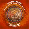 The Gateway Practice: Orienting Oneself to Infinite Potential, Infinite Wisdom