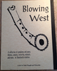 Blowing West