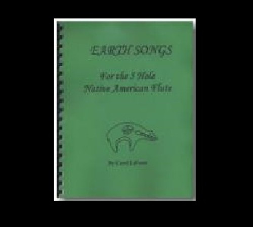 EarthSongs for the 5 Hole Native American Flute