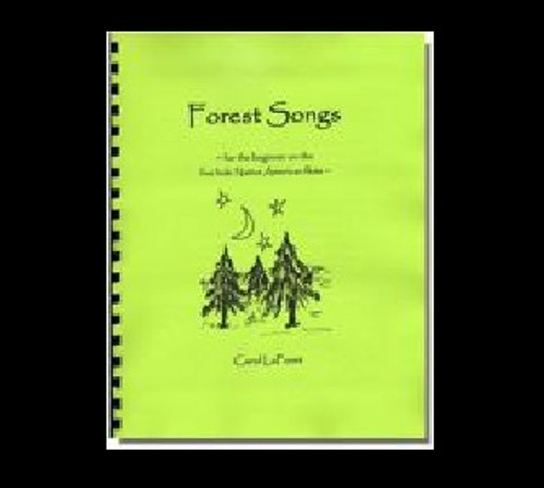 Forest Songs for the 5 Hole Native American Flute